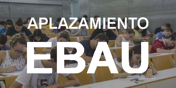 Retraso convocatoria EBAU